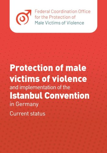 Protection of male victims of violence and implementation of the Istanbul Convention in Germany Current status